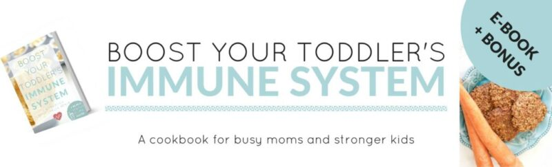 Boost Your Toddler's Immune System