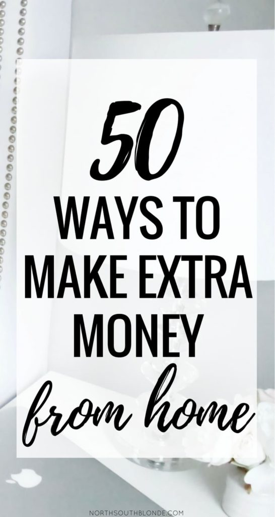 50 Ways to Make Extra Money From Home